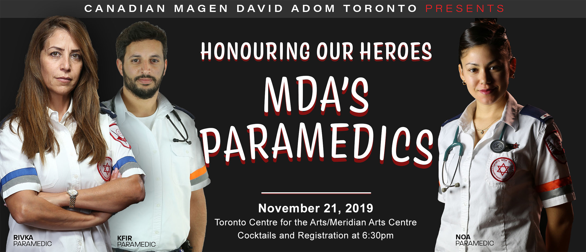 Canadian Magen David Adom Toronto Presents...Honouring our Heroes...Magen David Adom's Paramedics - November 21, 2019 - The Toronto Centre for the Arts